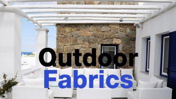คุณรู้จัก 'ผ้าเอาท์ดอร์ (Outdoor Fabrics) หรือไม่ ?