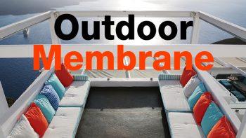 ผ้า Outdoor Membrane ดีกว่าอย่างไร